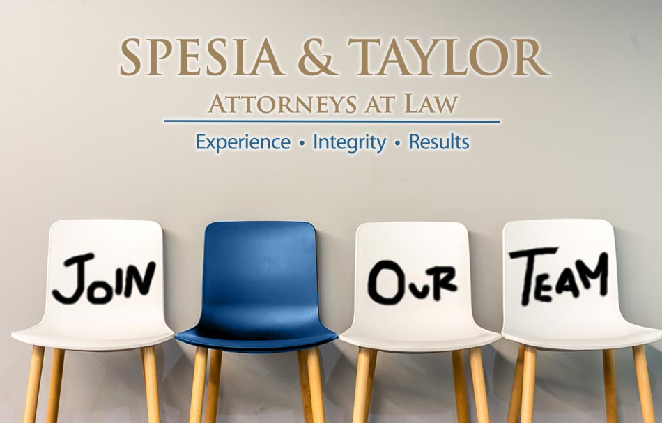 Join Our Team - Spesia & Taylor Attorneys at Law
